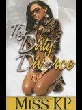 Dirty Divorce Part 1