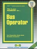 Bus Operator: Test Preparation Study Guide, Questions & Answers