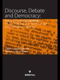 Discourse, Debate, and Democracy: Readings from Controversia--An International Journal of Debate and Democratic Renewal