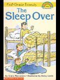 First-Grade Friends  THE SLEEP OVER