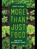 More Than Just Food, Volume 60: Food Justice and Community Change