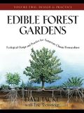 Edible Forest Gardens, Volume II: Ecological Design and Practice for Temperate-Climate Permaculture