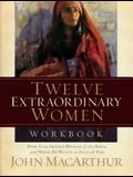 Twelve Extraordinary Women Workbook