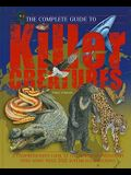 The Complete Guide to Killer Creatures (Complete Guide To... (New Burlington Book))