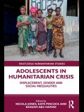 Adolescents in Humanitarian Crisis: Displacement, Gender and Social Inequalities