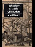 Technology in World Civilization: A Thousand-Year History