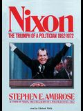 Nixon, Vol. 2: The Triumph of a Politician 19621972