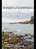 Shades of Darkness, Shades of Grace