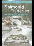 Salmonid Fisheries: Freshwater Habitat Management
