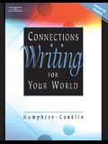 Connections: Writing for Your World [With CDROM]