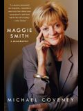 Maggie Smith: A Biography: A Biography