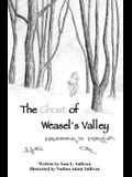 The Ghost of Weasel's Valley