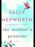 The Mother's Promise: A Novel