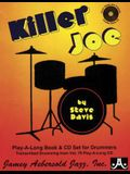 Killer Joe -- Drum Styles and Analysis: Transcribed Drumming from Vol. 70 Play-A-Along CD, Book & CD