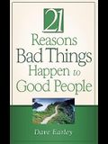 The 21 Reasons Bad Things Happen to Good People