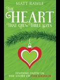 The Heart That Grew Three Sizes: Finding Faith in the Story of the Grinch
