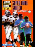 NFL Monday Night Football Club: Super Bowl Switch - Book #3: I Was Dan Marino