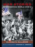 War Stories: Remembering WWII