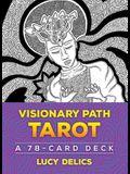 Visionary Path Tarot: A 78-Card Deck