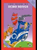 The Book of Echo Songs: Revised Edition