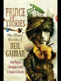 Prince of Stories: The Many Worlds of Neil Gaiman