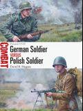 German Soldier Vs Polish Soldier: Poland 1939
