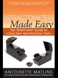 Refractometers Made Easy: The right-Way Guide to Using Gem Identification Tools