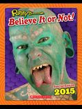 Ripley's Special Edition 2015 (Ripley's Believe It Or Not Special Edition)