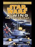 The Krytos Trap: Star Wars Legends (X-Wing)