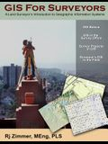GIS For Surveyors: A Land Surveyor's Introduction to Geographic Information Systems
