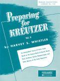 Preparing for Kreutzer: Volume 2