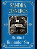Martita, I Remember You/Martita, Te Recuerdo: A Story in English and Spanish