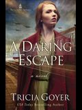 A Daring Escape, 2
