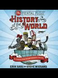The Mental Floss History of the World Lib/E: An Irreverent Romp Through Civilization's Best Bits