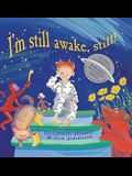 I'm Still Awake, Still! [With CD (Audio)]