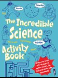 The Incredible Science Activity Book(tm)