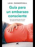 Guía Para Un Embarazo Consciente / Guide to a Conscious Pregnancy