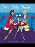 Life's Little Delights