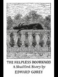 The Helpless Doorknob: A Shuffled Story