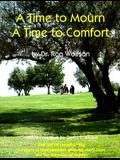 Time to Mourn, a Time to Comfort: A Guide to Jewish Bereavement and Comfort (Art of Jewish Living)
