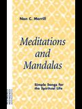 Meditations and Mandalas