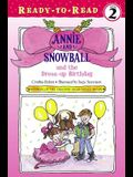 Annie and Snowball and the Dress-Up Birthday, 1: Ready-To-Read Level 2