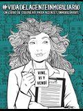 Vida del agente inmobiliario: Un libro de colorear para agentes inmobiliarios