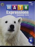 Math Expressions: Student Activity Book, Volume 2 (Softcover) Grade 4