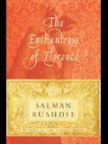 The Enchantress of Florence: A Novel