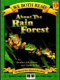 We Both Read-About the Rain Forest (Pb) - Nonfiction