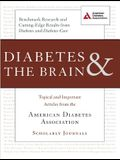 Diabetes & the Brain: Topical and Important Articles from the American Diabetes Association Scholarly Journals