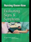 Evaluating Signs & Symptoms