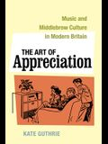 The Art of Appreciation, 30: Music and Middlebrow Culture in Modern Britain