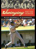 Swinging for the Fences: Black Baseball in Minnesota